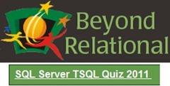 SQL Server Tsql Quiz 2011
