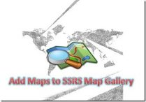 Adding Maps to SSRS Map Gallery