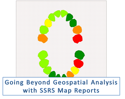 Going beyond Geospatial Analysis with SSRS Map Reports