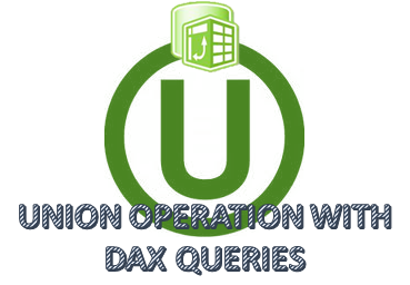 UNION Operation in DAX Queries